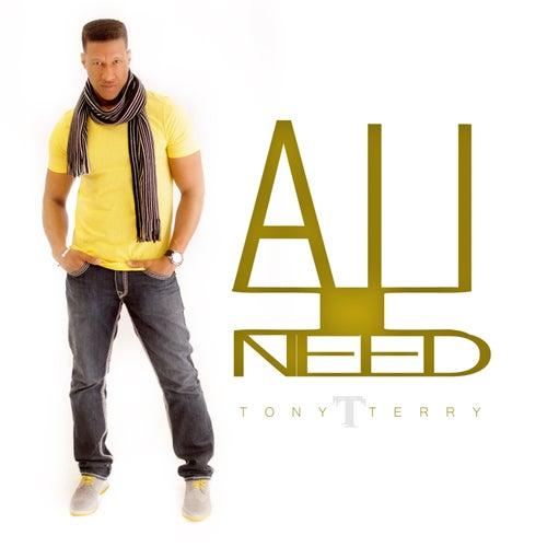 All I Need by Tony Terry