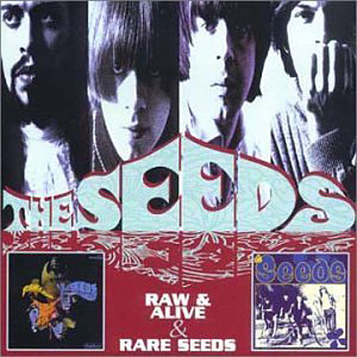 Raw & Alive by The Seeds