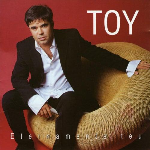 Eternamente Teu von Toy