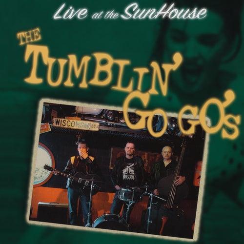 Live At the Sunhouse by The Tumblin' Go Go's