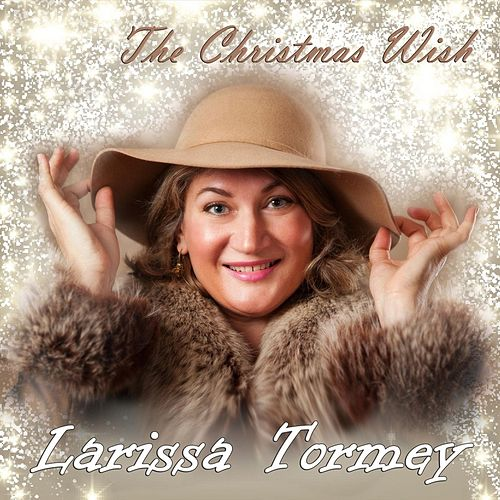 The Christmas Wish by Larissa Tormey
