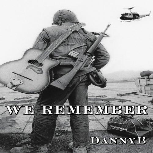 We Remember von Danny B