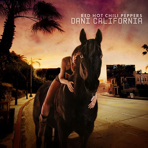 Dani California von Red Hot Chili Peppers