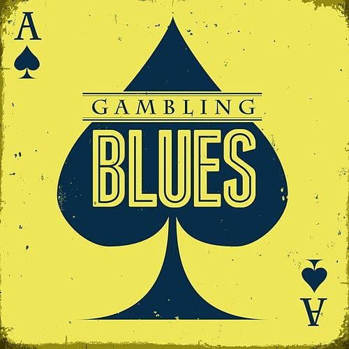 Gambling Blues de Various Artists