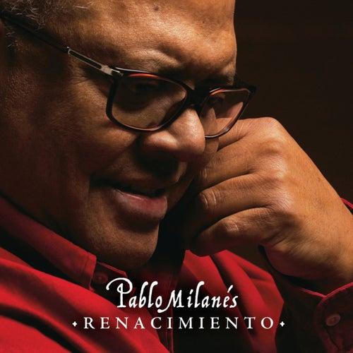 Renacimiento de Pablo Milanés