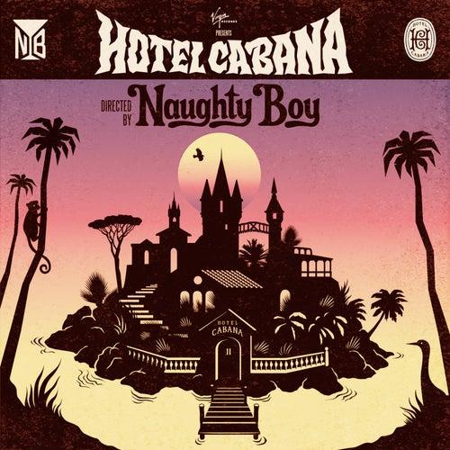 Hotel Cabana von Naughty Boy