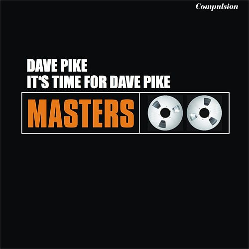 It's Time for Dave Pike fra Dave Pike