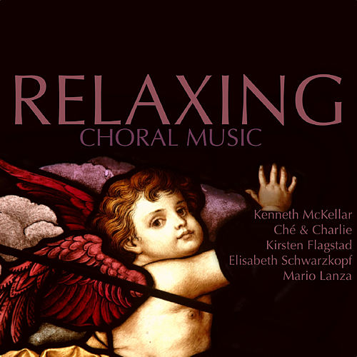 Relaxing Choral Music de Various Artists