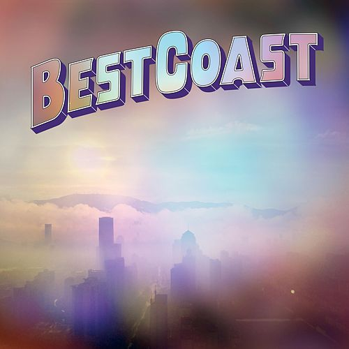 Fade Away by Best Coast