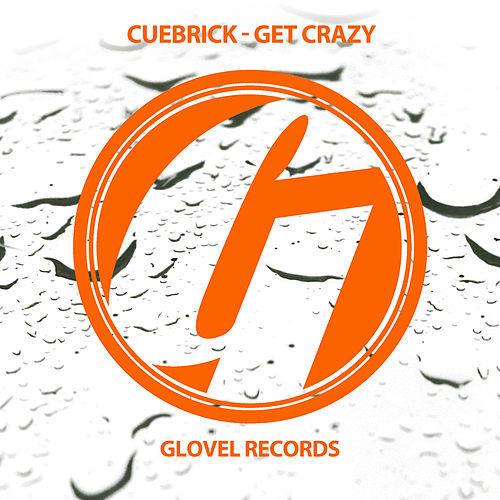Get Crazy by Cuebrick