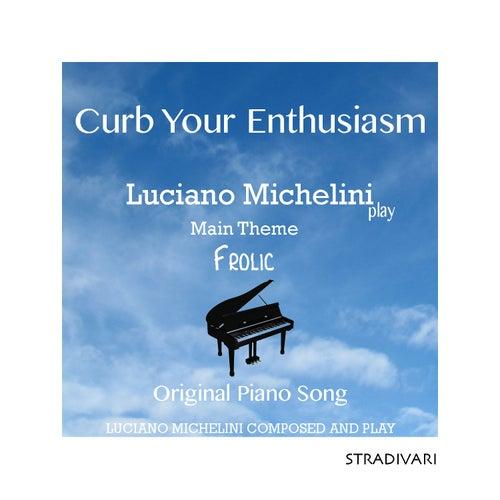 Curb Your Enthusiasm Main Theme Frolic Piano de Luciano Michelini