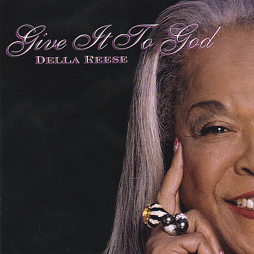 Give It To God von Della Reese