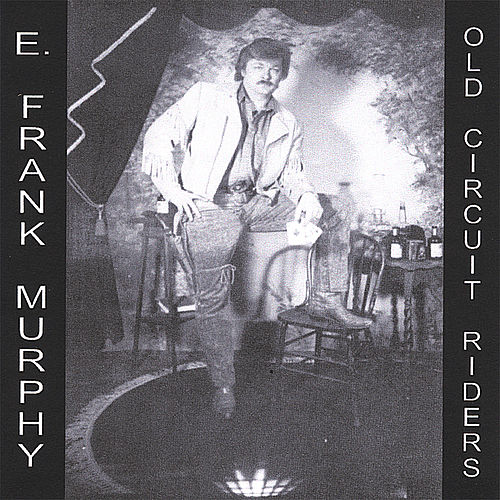 Old Circuit Riders by E. Frank Murphy