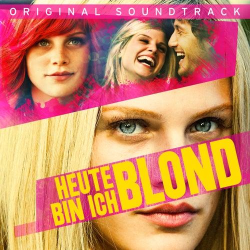 Heute bin ich Blond (Original Soundtrack) by Various Artists