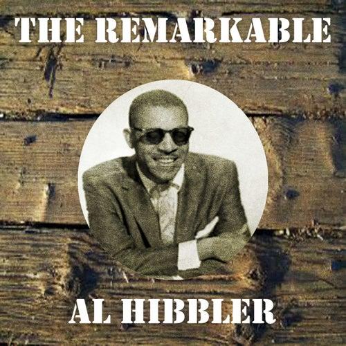 The Remarkable Al Hibbler by Al Hibbler