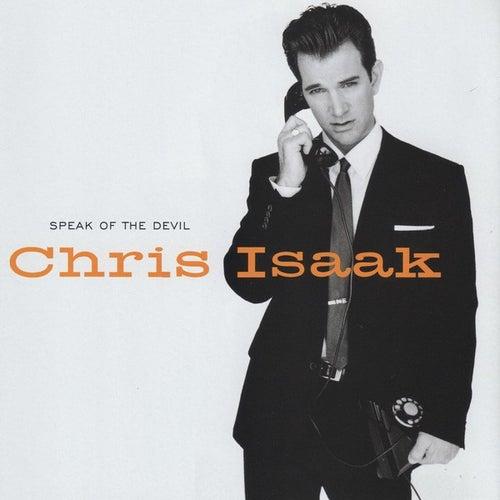 Speak of the Devil de Chris Isaak