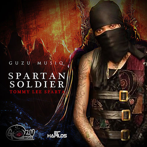 Spartan Souldier - Single by Tommy Lee sparta