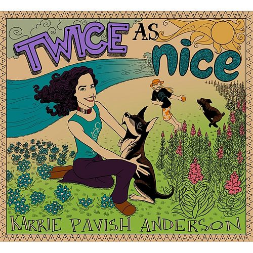 Twice as Nice by Karrie Pavish Anderson