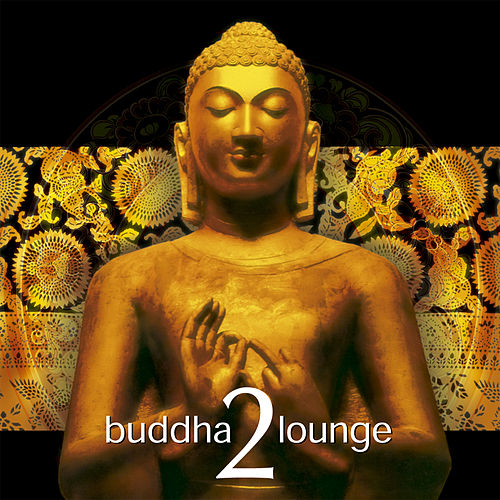 Buddha Lounge 2 von Various Artists