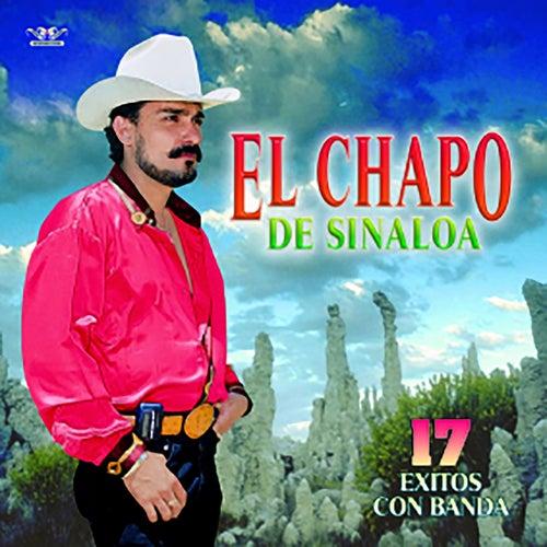 17 Exitos Con Banda de El Chapo De Sinaloa