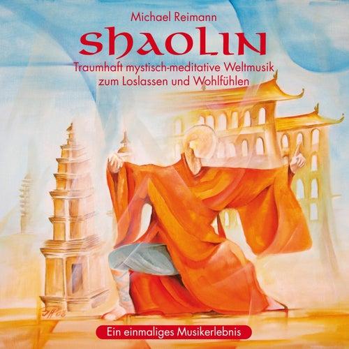 SHAOLIN : Meditative Weltmusik von Michael Reimann