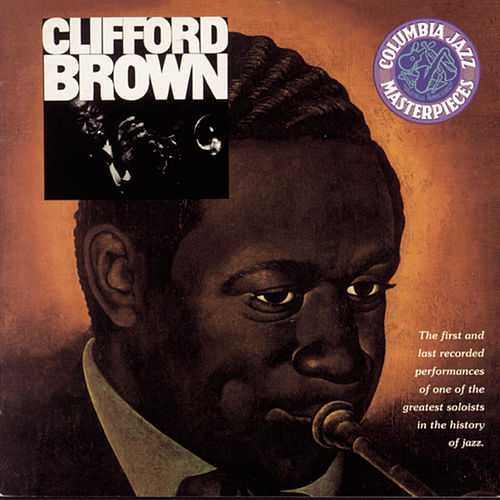 The Beginning And The End de Clifford Brown
