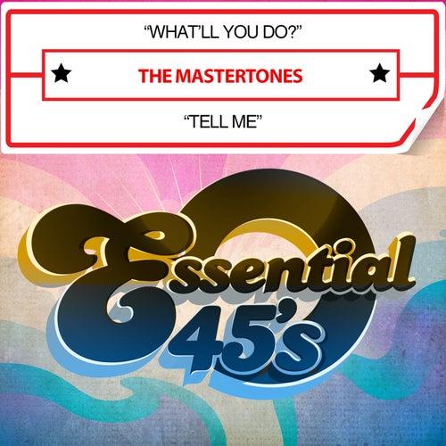 What'll You Do? / Tell Me (Digital 45) von Mastertones