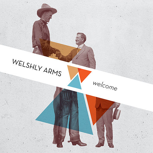 Welcome von Welshly Arms