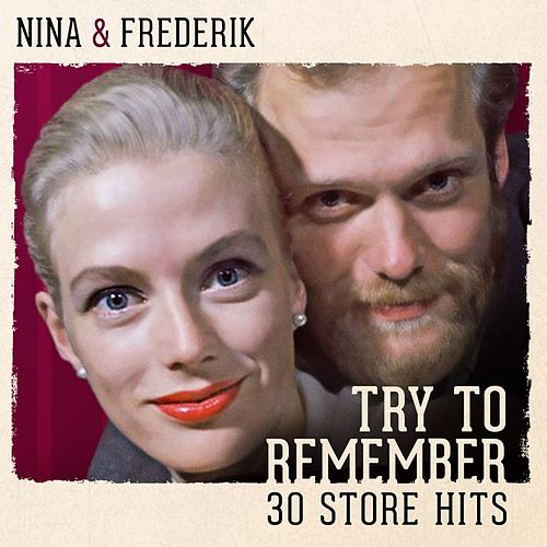Try To Remember - 30 Store Hits de Nina & Frederik