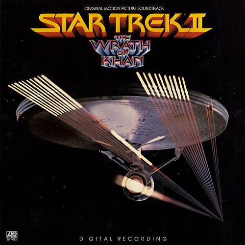 Star Trek II: The Wrath of Khan Original Motion Picture Soundtrack by James Horner