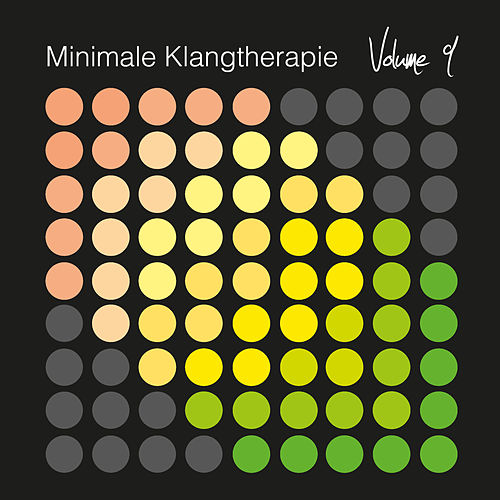 Minimale Klangtherapie, Vol. 9 de Various Artists