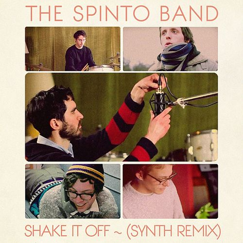 Shake It Off (Synth Remix) - Single de The Spinto Band