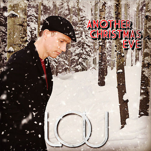 Another Christmas Eve - EP by Lou