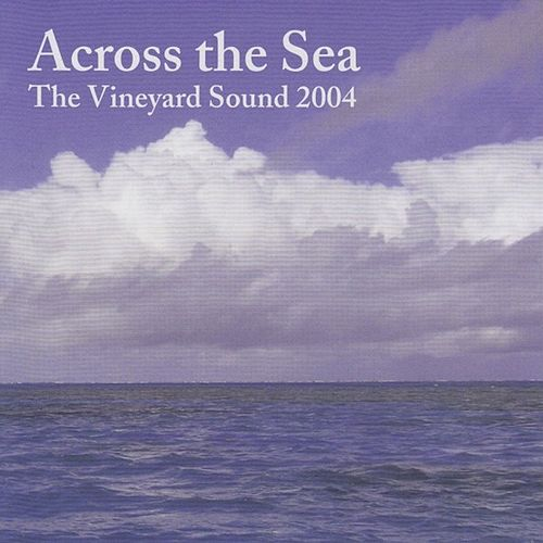 Across the Sea de The Vineyard Sound