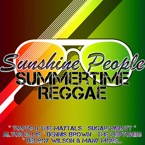 Sunshine People: Summertime Reggae by Various Artists
