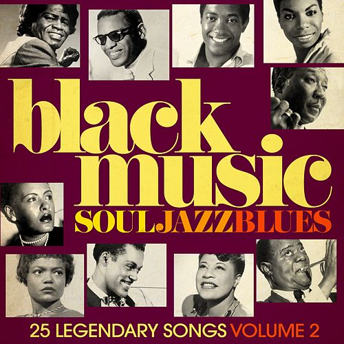 Black Music - Soul, Jazz & Blues, vol. 2 (Remastered) by Various Artists