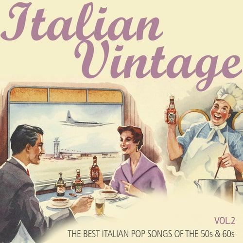 Italian Vintage, Vol. 2 (The Best Italian Pop Songs of the 50s & 60s) de Various Artists