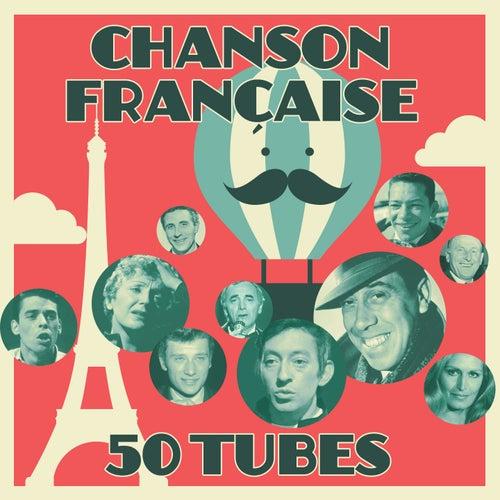 Chanson française - 50 Tubes (Remastered) de Various Artists