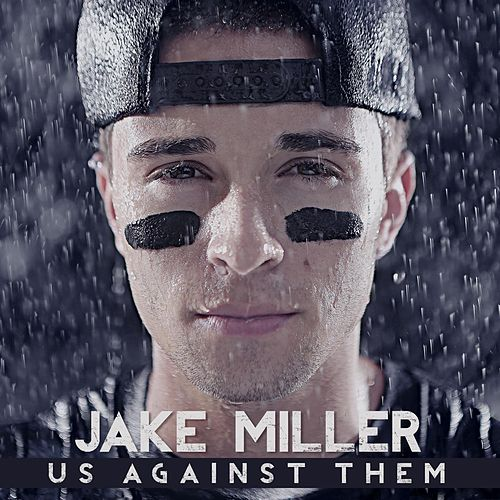 Us Against Them  (Clean) by Jake Miller