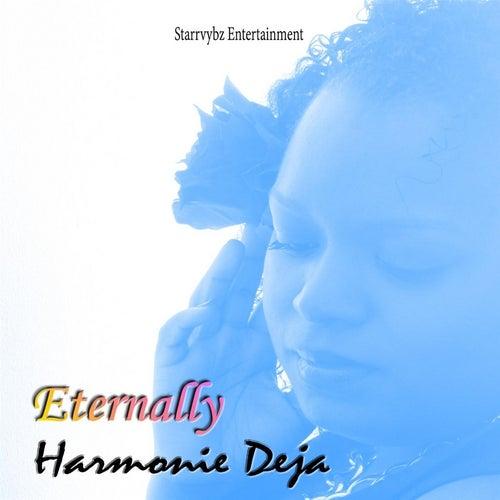 Eternally von Harmonie Deja
