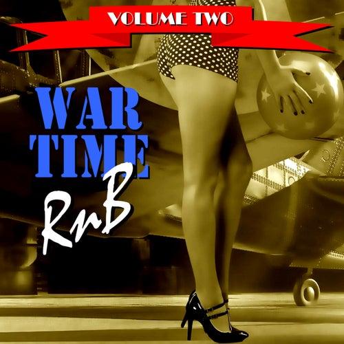 War Time R&B Volume Two de Various Artists