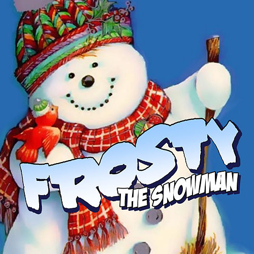 Frosty The Snowman by Various Artists