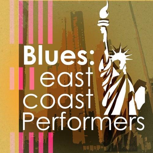 Blues: East Coast Performers de Various Artists