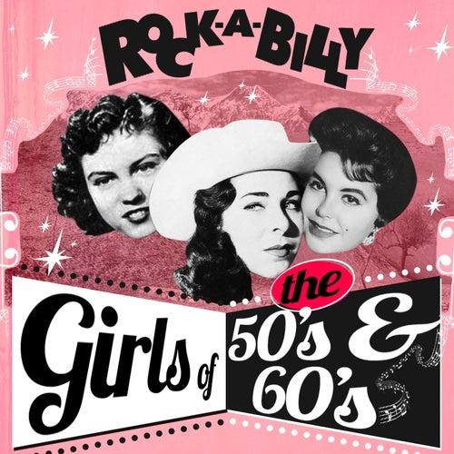 Rockabilly Girls of the 50's & 60's de Various Artists