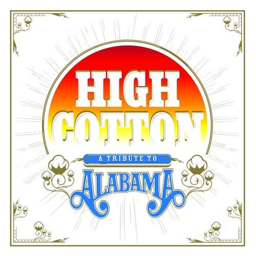 High Cotton: A Tribute to Alabama de Various Artists