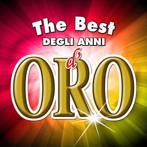 The best degli anni d'oro von Various Artists