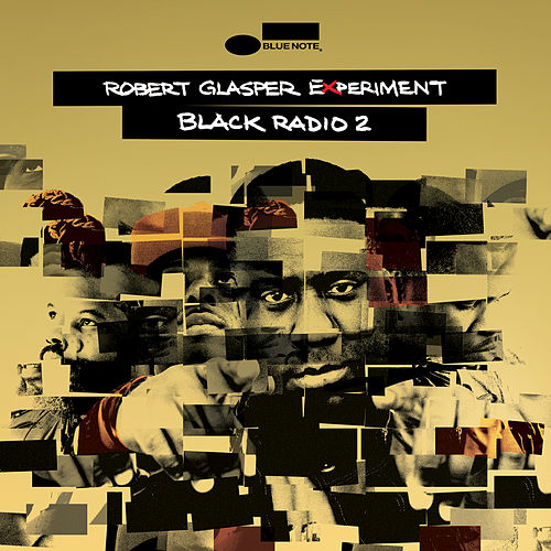 Black Radio 2 (Deluxe) van Robert Glasper