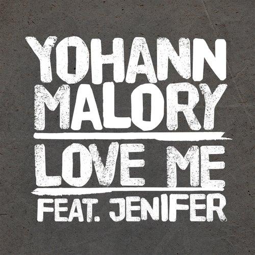 Love Me de Yohann Malory