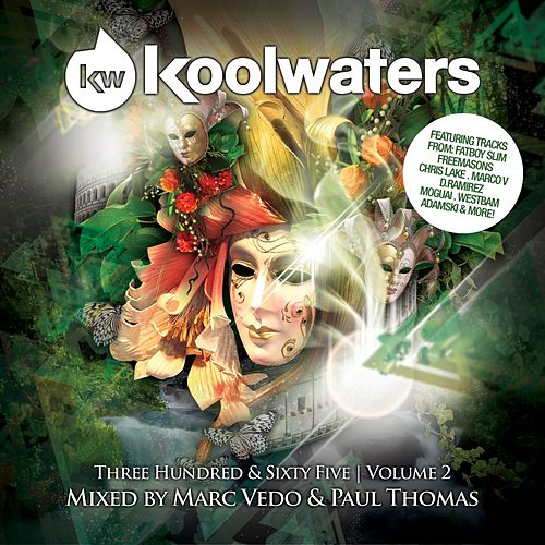 Koolwaters 365 Vol. 2 (Mixed By Marc Vedo & Paul Thomas) - Ep von Various Artists
