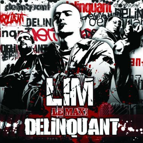 Délinquant (Le maxi) von Lim